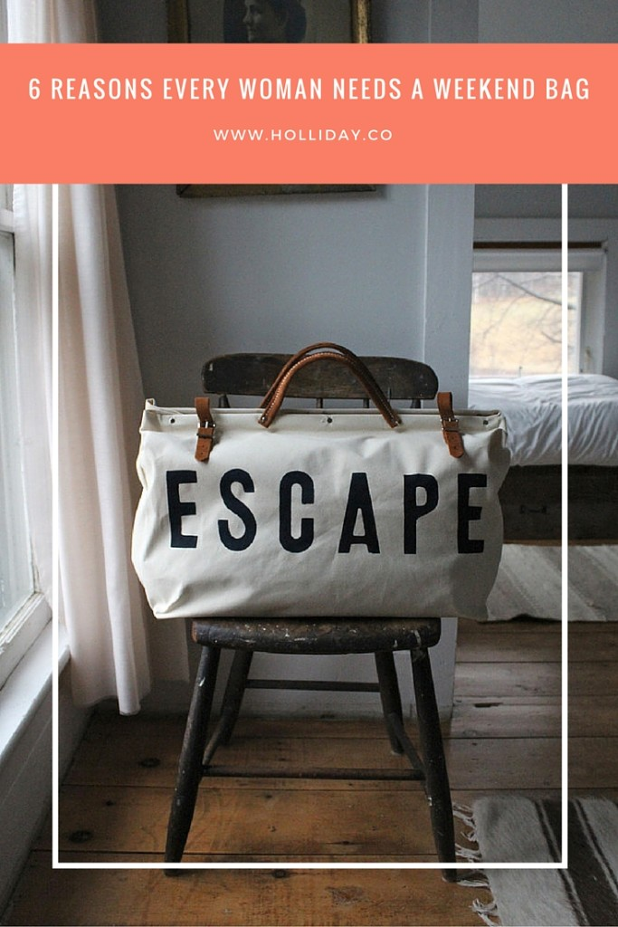 why every woman needs a weekend bag, weekend bag, ESCAPE bag, canvas bag,