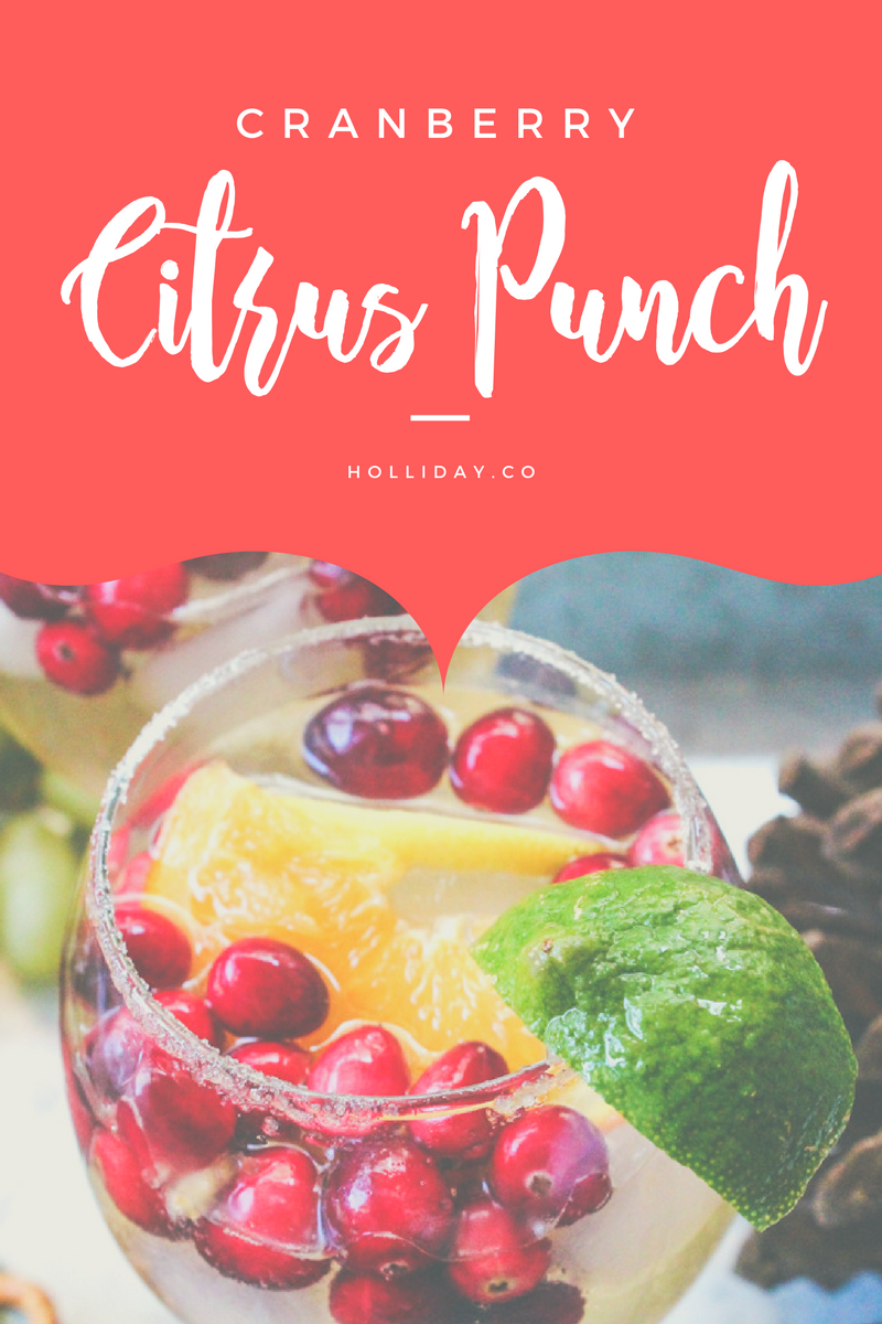 cranberry citrus punch pinterest graphic, party drink,