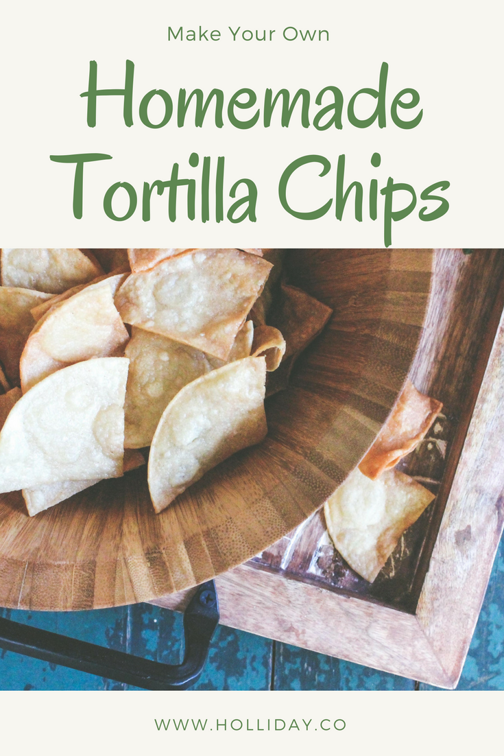 home tortilla chips, how to make homemade tortilla chips, tortilla chips, make our own chips, chips and salsa recipe